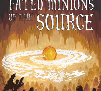 Fated Minions Of The Source