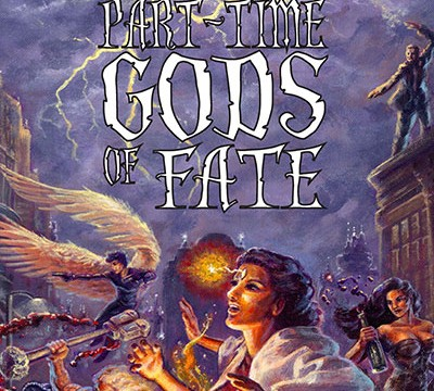 Part-Time Gods Of Fate